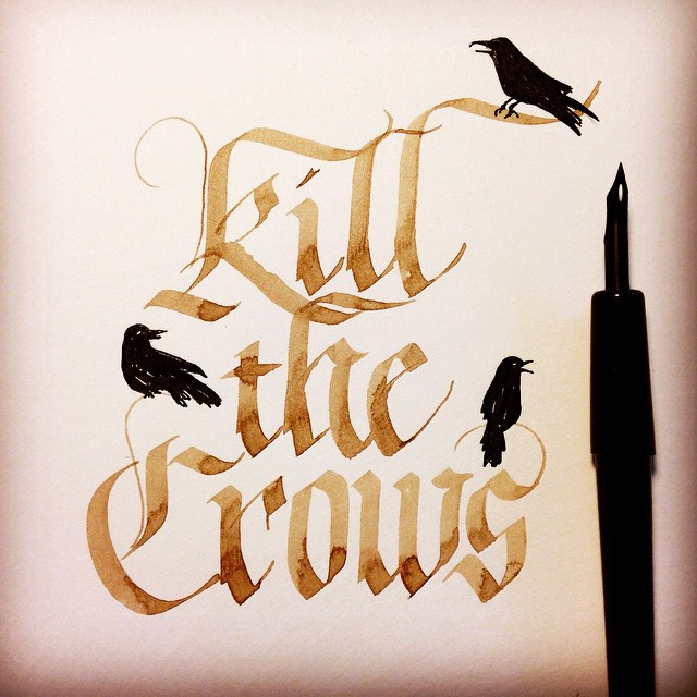 """Tonight, we'll fight. And when the sun rises, Castle Black will stand.""  Some of you may remember this one from last June, inspired by the epic Battle of Castle Black episode. And yes I drew the crows with a crowquill nib.  #calligraphy #blackletter #gothic #GoT #GameOfThrones #NightsWatch #crows"