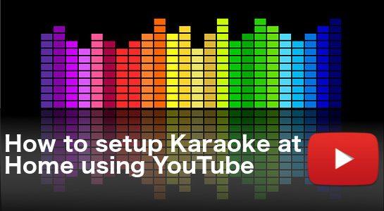 How-to-setup-Karaoke-at-Home-545x300
